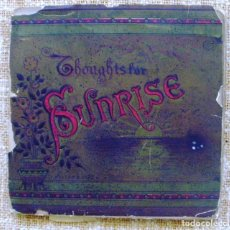 Libros antiguos: THOUGHTS FOR SUNRISE/ L.M.W./ T. NELSON & SONS/ 1900?. Lote 116391331