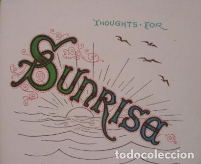Libros antiguos: Thoughts for sunrise/ L.M.W./ T. Nelson & Sons/ 1900? - Foto 3 - 116391331