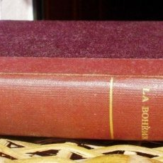 Libros antiguos: LA BOHÈME/ ENRIQUE MÜRGER/ TOMO 1/ 1907/ 3ª EDICIÓN/ F. GRANADA Y Cª EDITORES. Lote 117008263