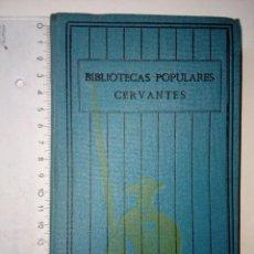 Libros antiguos: NOVELAS DE CHATEAUBRIAND, BIBLIOTECAS POPULARES CERVANTES, LAS CIEN MEJORES OBRAS.., AÑOS 30, VOL. 3. Lote 117232979
