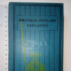 Libros antiguos: VIAJE SENTIMENTAL DE UN INGLÉS A FRANCIA DE LORENZO STERNE, BIBLIOTECAS POPULARES,AÑOS 30,VOL.22. Lote 117285395