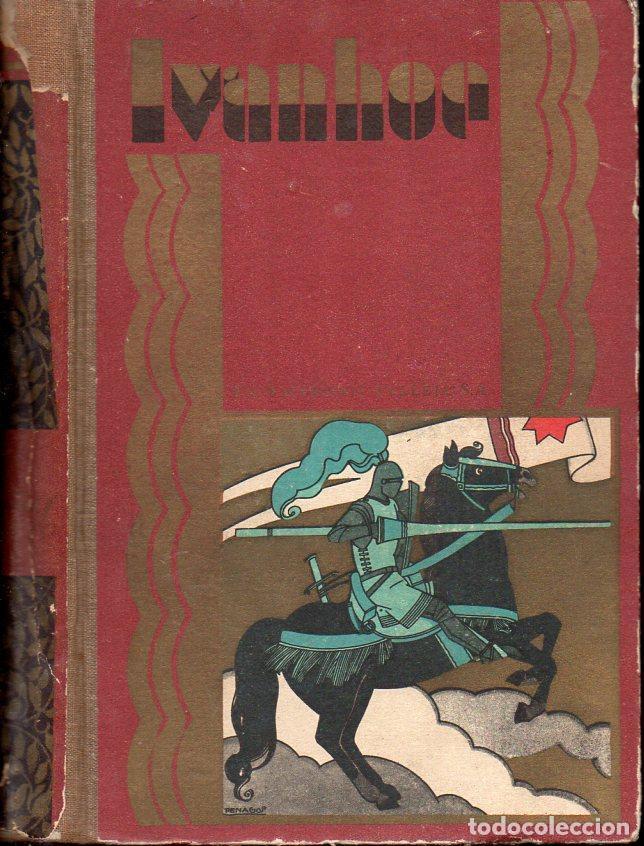 WALTER SCOTT : IVANHOE (CALLEJA PERLA, 1931) (Libros Antiguos, Raros y Curiosos - Literatura Infantil y Juvenil - Novela)