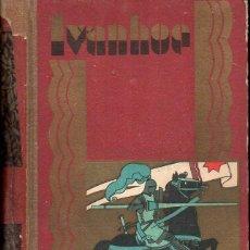 Libros antiguos: WALTER SCOTT : IVANHOE (CALLEJA PERLA, 1931). Lote 117676255