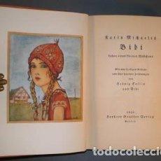 Libros antiguos: MICHAELIS, KARIN: BIBI. LEBEN EINES KLEINEN MÄDCHEN. 1929 PRIMERA EDICIÓN ALEMANA. Lote 117676411