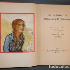 Libros antiguos: MICHAELIS, KARIN: BIBI UND DIE VERSCHWORENEN. 1933 PRIMERA EDICIÓN ALEMANA. Lote 117676923