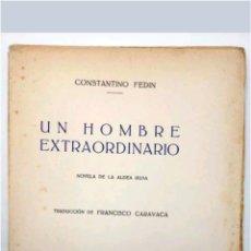 Libros antiguos: LIBRO UN HOMBRE EXTRAORDINARIO 1929. Lote 117690620