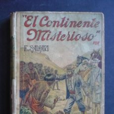 Libros antiguos: EL CONTINENTE MISTERIOSO. - SALGARI, EMILIO.. Lote 117786446