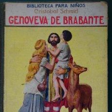Libros antiguos: LIBRO ILUSTRADO. NOVELA INFANTIL. GENOVEVA DE BRABANTE. AÑO 1930. RAMÓN SOPENA 400 GR. Lote 118845355