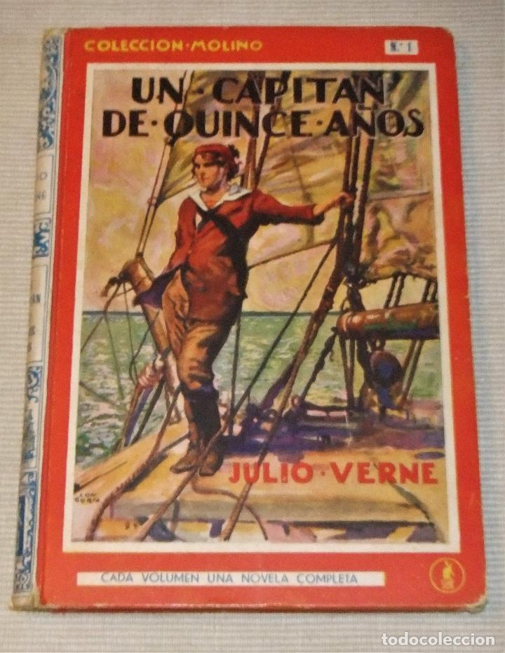 UN CAPITAN DE QUINCE AÑOS DE JULIO VERNE 1ª EDICIÓN 1934 EDITORIAL MOLINO (Libros Antiguos, Raros y Curiosos - Literatura Infantil y Juvenil - Novela)