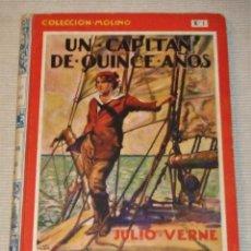 Libros antiguos: UN CAPITAN DE QUINCE AÑOS DE JULIO VERNE 1ª EDICIÓN 1934 EDITORIAL MOLINO. Lote 118894063