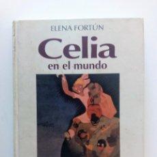 Libros antiguos: CELIA EN EL MUNDO DE ELENA FORTUN ILUSTRACIONES DE MOLINA GALLENT. Lote 120448307