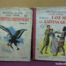 Libri antichi: LOS HIJOS DEL CAPITAN GRANT. 2 TOMOS. JULIO VERNE. BIBLIOTECA SELECTA Nº 62 - 63. RAMON SOPENA 1933. Lote 121035535