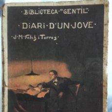 Libros antiguos: DIARI D'UN JOVE, FOLCH I TORRES, JM, 1928. Lote 58405233