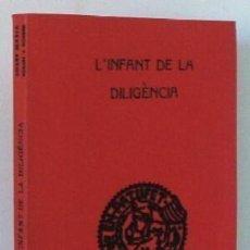 Libros antiguos: L'INFANT DE LA DILIGENCIA. (NOVEL LETA ORIGINAL D'EN JOSEP M. FOLCH I TORRES, 1935). Lote 121970955