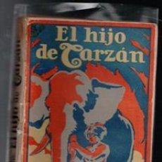 Libros antiguos: EL HIJO DE TARZÁN, EDGAR RICE BURROUGHS. Lote 122326059