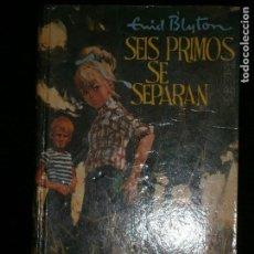 Libros antiguos: F1 SEIS PRIMOS SE SEPARAN ENID BLYTON SERIE AVENTURA Nº 89. Lote 123104263