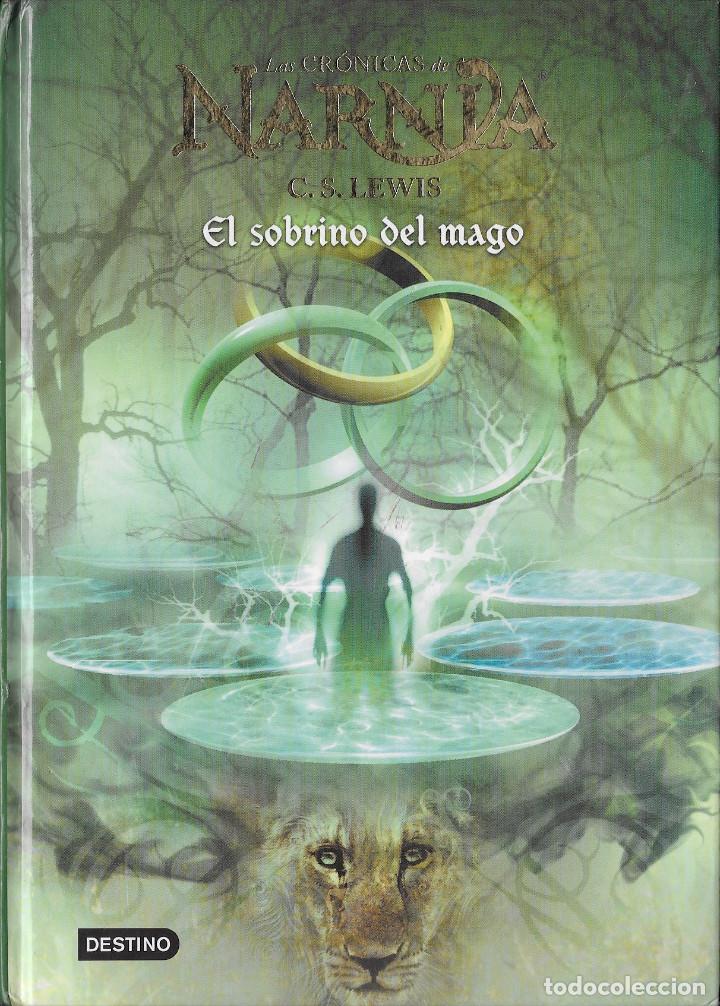 EL SOBRINO DEL MAGO - CS LEWIS - LAS CRÓNICAS DE NARNIA - DESTINO - VOLUMEN 1 (Libros Antiguos, Raros y Curiosos - Literatura Infantil y Juvenil - Novela)