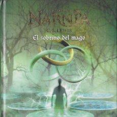 Libros antiguos: EL SOBRINO DEL MAGO - CS LEWIS - LAS CRÓNICAS DE NARNIA - DESTINO - VOLUMEN 1. Lote 124144699