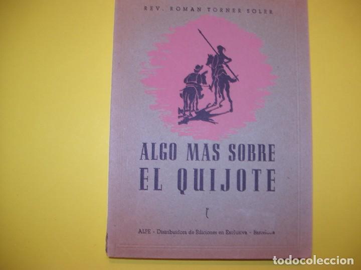 ALGO MAS SOBRE EL QUIJOTE (Libros Antiguos, Raros y Curiosos - Literatura Infantil y Juvenil - Novela)