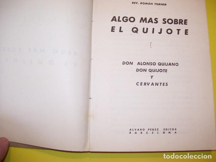 Libros antiguos: ALGO MAS SOBRE EL QUIJOTE - Foto 2 - 124271707