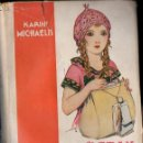 Libros antiguos: KAREN MICHAELIS : EL GRAN VIAJE DE BIBÍ (JUVENTUD, 1935) PRIMERA EDICIÓN ESPAÑOLA. Lote 124445487