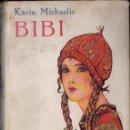 Libros antiguos: KAREN MICHAELIS : BIBÍ (JUVENTUD, 1934) PRIMERA EDICIÓN ESPAÑOLA. Lote 124445555