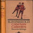 Libros antiguos: GARROLD : CABEZAS CALIENTES (HERDER, 1922) . Lote 124448055