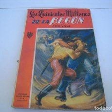 Libros antiguos: LOS QUINIENTOS MILLONES DE LA BEGUN. Lote 124539415