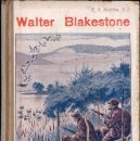 Libros antiguos: SPALDING : WALTER BLAKESTONE (LIBR. RELIGIOSA, 1931). Lote 124633683