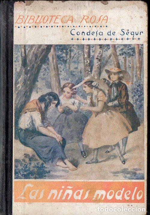 CONDESA DE SEGUR : LAS NIÑAS MODELO (LIBR. RELIGIOSA, 1925) (Libros Antiguos, Raros y Curiosos - Literatura Infantil y Juvenil - Novela)