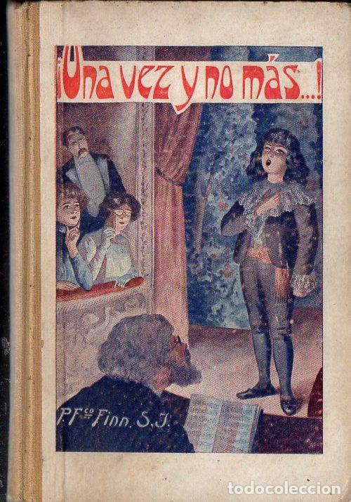 FRANCISCO FINN : UNA VEZ Y NO MÁS (LIBR. RELIGIOSA, 1929) (Libros Antiguos, Raros y Curiosos - Literatura Infantil y Juvenil - Novela)