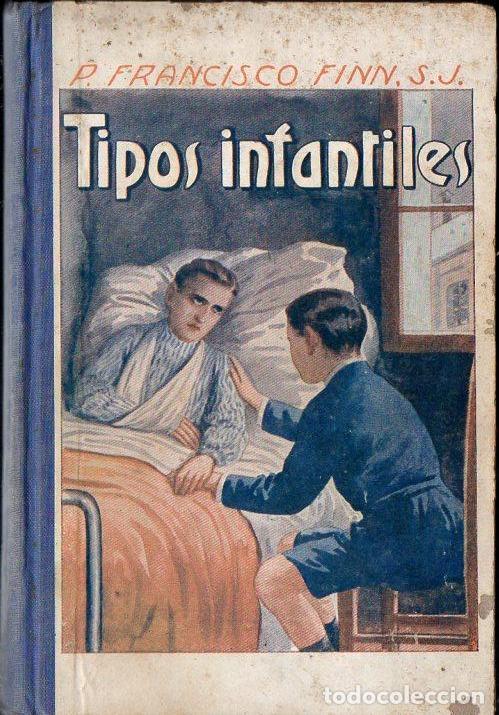 FRANCISCO FINN : TIPOS INFANTILES (LIBR. RELIGIOSA, 1925) (Libros Antiguos, Raros y Curiosos - Literatura Infantil y Juvenil - Novela)