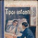 Libros antiguos: FRANCISCO FINN : TIPOS INFANTILES (LIBR. RELIGIOSA, 1925). Lote 124635151