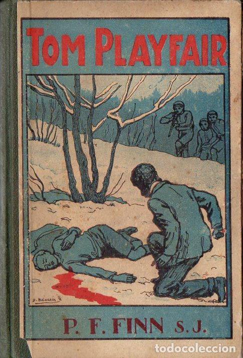 FRANCISCO FINN : TOM PLAYFAIR (LIBR. RELIGIOSA, 1924) (Libros Antiguos, Raros y Curiosos - Literatura Infantil y Juvenil - Novela)