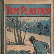 Libros antiguos: FRANCISCO FINN : TOM PLAYFAIR (LIBR. RELIGIOSA, 1924). Lote 124635307