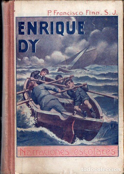 FRANCISCO FINN : ENRIQUE DY (LIBR. RELIGIOSA, 1928) (Libros Antiguos, Raros y Curiosos - Literatura Infantil y Juvenil - Novela)