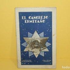 Libros antiguos: EL CANGREJO ERMITAÑO - COLECCION COLORIN Nº10 - CALLEJA MADRID. Lote 125333563