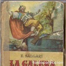 Libros antiguos: LA GALERA DEL BAJA ED. CALLEJA. Lote 125861875