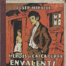 Libros antiguos: EN VALENTÍ I LA CRISTETA / LES CALCES DEL MENUT, JOSEP MIRACLE - IL. DE J. VINYALS. Lote 126217435
