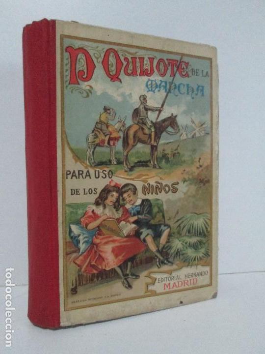 DON QUIJOTE DE LA MANCHA. PARA USO DE LOS NIÑOS. MIGEL DE CERVANTES. EDITORIAL HERNANDO. 1928. (Libros Antiguos, Raros y Curiosos - Literatura Infantil y Juvenil - Novela)