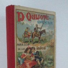 Libros antiguos: DON QUIJOTE DE LA MANCHA. PARA USO DE LOS NIÑOS. MIGEL DE CERVANTES. EDITORIAL HERNANDO. 1928.. Lote 126316883