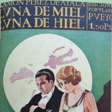 Libros antiguos: RAMÓN PÉREZ DE AYALA. LUNA DE MIEL, LUNA DE HIEL. 1ª ED. MADRID, 1929.. Lote 126943299