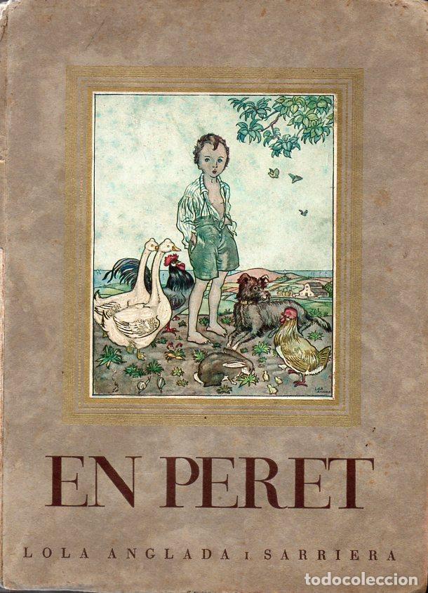 LOLA ANGLADA I SARRIERA : EN PERET (IMP. SALLENT, 1936) (Libros Antiguos, Raros y Curiosos - Literatura Infantil y Juvenil - Novela)