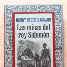 Libros antiguos: HENRY RIDER HAGGARD - LAS MINAS DEL REY SALOMÓN - CÍRCULO DE LECTORES. Lote 127875123