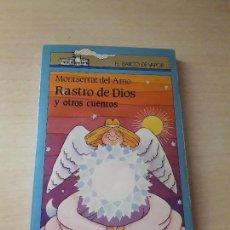 Libros antiguos: 11-00186 - RASTRO DE DIOS Y OTROS CUENTOS. Lote 127593435