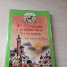 Libros antiguos: 11-00150 - BILEMBAMBUDIN O EL ULTIMO MAGO. Lote 127591063