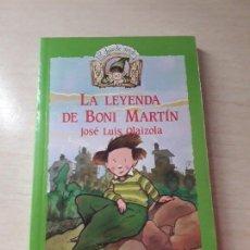 Libros antiguos: 11-00170 - LA LEYENDA DE BONI MARTIN. Lote 127592615