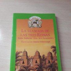 Libros antiguos: 11-00171 - LA LLAMADA DE LAS 3 REINAS. Lote 127592735