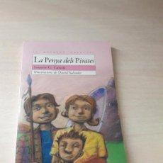 Libros antiguos: 11-00173 - LA PENYA DELS PIRATES. Lote 127592787