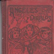Libros antiguos: ALFONSO PERZ NIEVA ANGELES Y DIABLOS BIBLIOTECA MODERNA BASTINOS 1904 ILUSTRADO. Lote 128905995